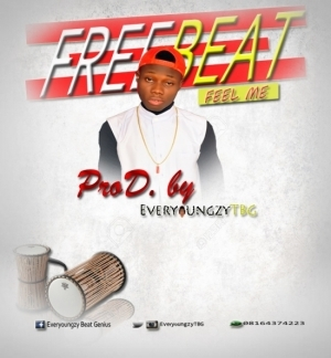 Free Beat: EveryoungzyTBG - Feel Me (Prod. By EveryoungzyTBG)